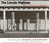 img - for The Lincoln Highway: Main Street across America Paperback - March 1, 1999 book / textbook / text book