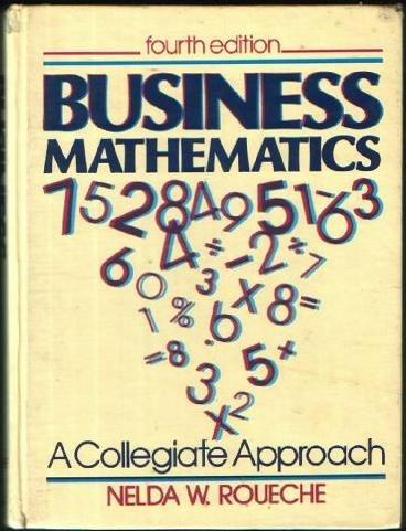 Business mathematics: A collegiate approach