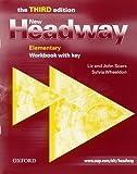 New Headway: Elementary Third Edition: Workbook (With Key): Workbook with Key Elementary level (Headway ELT)