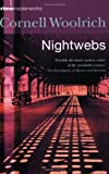 Nightwebs (Crime Masterworks) (0752851705) by Woolrich, Cornell