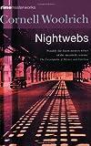 Nightwebs (Crime Masterworks) (0752851705) by Woolrich, Cornell
