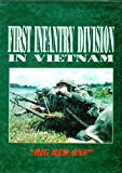 img - for The 1st Infantry Division in Vietnam:
