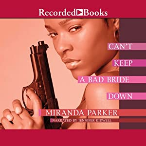 Can't Keep a Bad Bride Down Audiobook