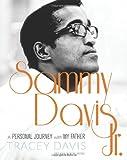Sammy Davis Jr.: A Personal Journey with My Father