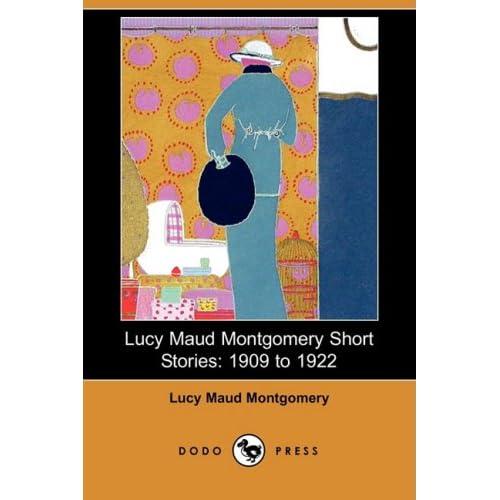 Lucy Maud Montgomery Short Stories 51huE4YOVGL._SS500_
