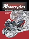 img - for Motorcycles: Fundamentals, Service, Repair book / textbook / text book