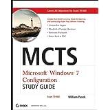 MCTS Windows 7 Configuration Study Guide: Exam 70-680 ~ William Panek