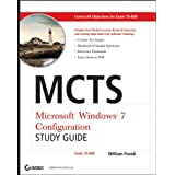 MCTS Windows 7 Configuration Study Guide: Exam 70-680by William Panek