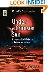 Under a Crimson Sun: Prospects for Li...