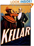 A magician's tour, up and down and round about the earth : being the life and adventures of the American Nostradamus, Harry Kellar