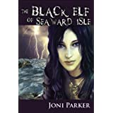 The Black Elf of Seaward Isle (The Seaward Isle Saga)