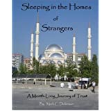 Sleeping in the Homes of Strangers: A Month-Long Journey of Trust