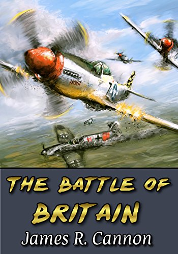 Free Kindle Book : The Battle of Britain