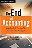 img - for The End of Accounting and the Path Forward for Investors and Managers (Wiley Finance) book / textbook / text book