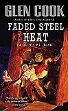 Faded Steel Heat (0451454790) by Cook, Glen