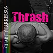 Thrash: Hard Hit, Book 3 | Charity Parkerson
