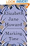 Marking Time (The Cazalet Chronicle 2)