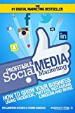 ***THE #1 DIGITAL MARKETING BESTSELLER NOW UPDATED - INCLUDES IN-DEPTH INSTRUCTIONS FOR FACEBOOK & INSTAGRAM ADVERTISING*** Please Note: This Book Comes With Lifetime Email Updates And A Free Expert Review Of Your Website And Marketing Wi...