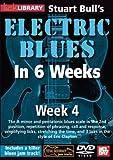 Electric Blues In 6 Weeks Week 4 DVD For Guitar