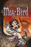 May Bird, Warrior Princess Book 3