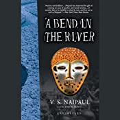 A Bend in the River | [V.S. Naipaul]