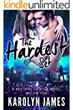 THE HARDEST SET (A Brothers of Rock - WILLOW SON - novel)
