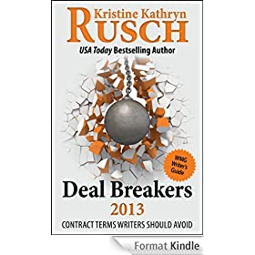 Deal Breakers 2013: Contract Terms Writers Should Avoid (WMG Writer's Guide Book 4) (English Edition)