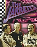 img - for The Jarretts (Race Car Leg) (Race Car Legends) book / textbook / text book