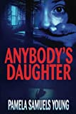 Anybody's Daughter (Angela Evans Series No. 2)