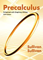Precalculus Enhanced with Graphing Utilities, 6th Edition Front Cover
