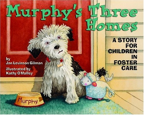 Murphy's Three Homes: A Story for Children in Foster Care PDF
