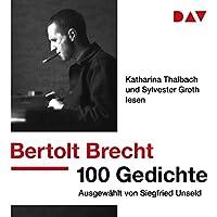 100 Gedichte: Ausgewählt von Siegfried Unseld Hörbuch