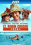 Lt. Robin Crusoe,  U.S.N. [HD]