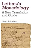 Leibnizs Monadology: A New Translation And Guide