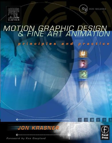 Motion Graphic Design and Fine Art Animation: Principles and Practice
