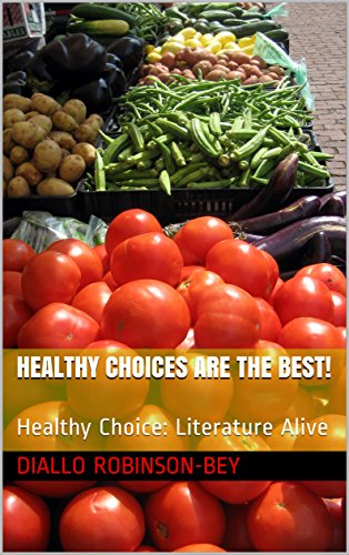 healthy-choices-are-the-best-healthy-choice-literature-alive-english-edition