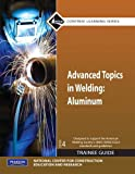 img - for Advanced Topics in Welding: Aluminum Training Guide book / textbook / text book