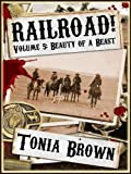 Railroad! Volume Five: Beauty of a Beast
