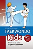 Taekwondo Kids: From White Belt to Yellow/Green Belt
