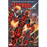 Deadpool Corps, Tome 2 : R�volution !par Victor Gischler