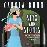 Carola Dunn Styx and Stones (Daisy Dalrymple Mysteries)