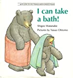 img - for I Can Take a Bath (I Love to Do Things With Daddy Book) book / textbook / text book