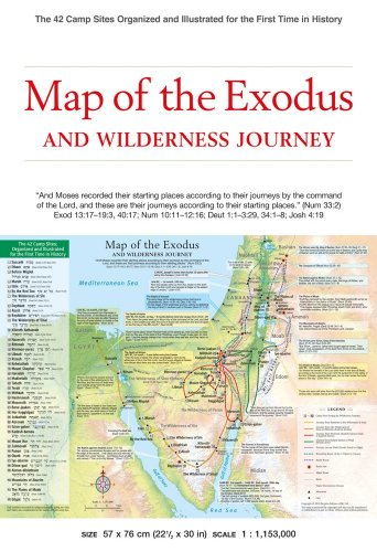 Map of the Exodus and Wilderness Journey: The 42 Camp Sites Organized and Illustrated for the First Time in History (History of Redemption) - Periplus Editions
