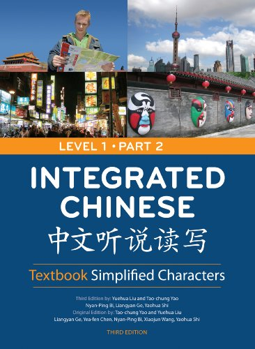 Integrated Chinese: Textbook Simplified Characters, Level...