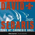 David Sedaris Live at Carnegie Hall | David Sedaris