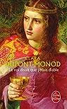 Le roi disait que j'�tais diable par Dupont-Monod
