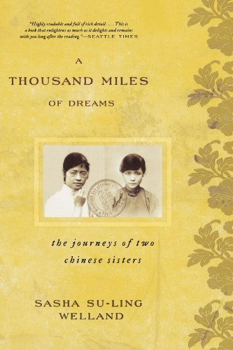 A Thousand Miles of Dreams: The Journeys of Two Chinese...