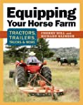 Equipping Your Horse Farm: Tractors,...
