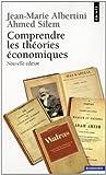 echange, troc Jean-Marie Albertini, Ahmed Silem - Comprendre les théories économiques