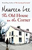 Maureen Lee The Old House on the Corner